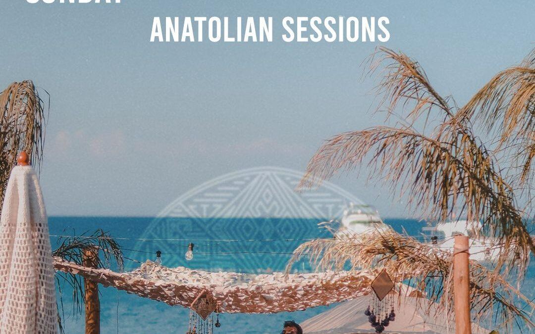 Anatolian Sessions