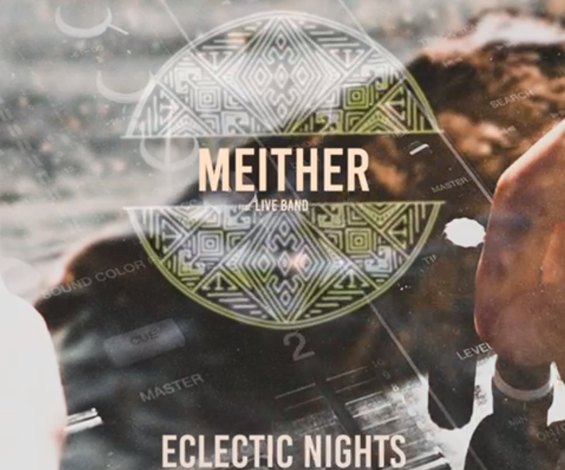 MEITHER (Live Band) – Eclectic Nights